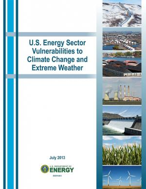 Cover of the U.S. Energy Sector Vulnerabilities to Climate Change and Extreme Weather report