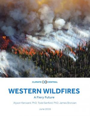 Western Wildfires: A Fiery Future Report Cover