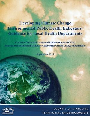 Cover of the Developing Climate Change Environmental Public Health Indicators report