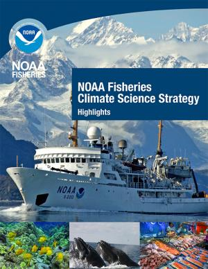 Cover of the NOAA Fisheries Climate Science Strategy report highlights