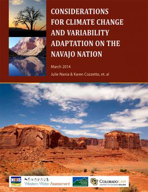 Cover of the Considerations for Climate Change and Variability Adaptation on the Navajo Nation report