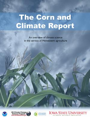 Cover of The Corn and Climate Report