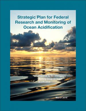 Cover of the Strategic Plan for Federal Research and Monitoring of Ocean Acidification