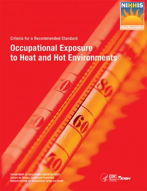 Cover of the Occupational Exposure to Heat and Hot Environments report