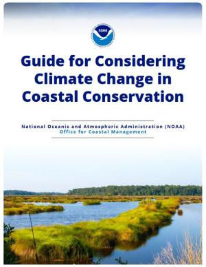 Cover: Guide for Considering Climate Change in Coastal Conservation