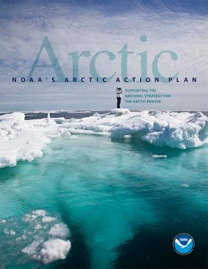 Cover of NOAA's Arctic Action Plan