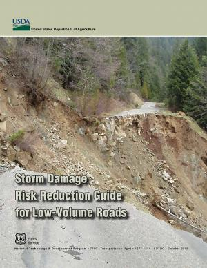 Cover of the Storm Damage Risk Reduction Guide for Low-Volume Roads