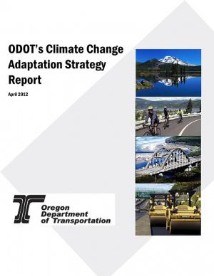 Cover of the ODOT Climate Change Adaptation Strategy Report