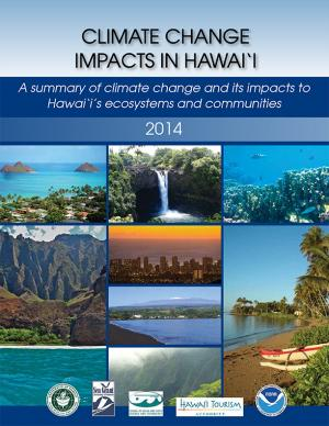 Cover of the Climate Change Impacts in Hawai'i report
