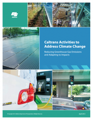 Cover of the Caltrans Activities to Address Climate Change report